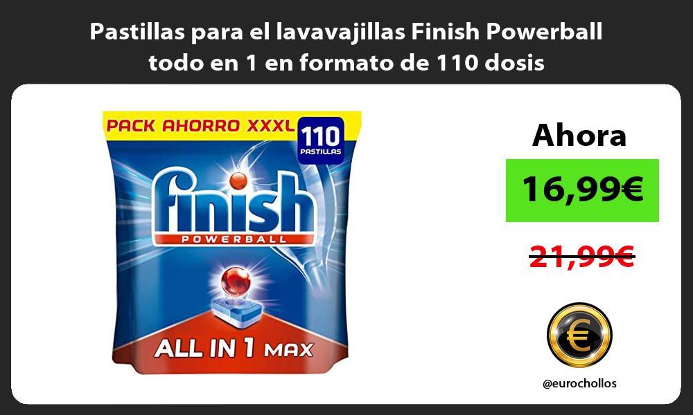 Pastillas para el lavavajillas Finish Powerball todo en 1 en formato de 110 dosis