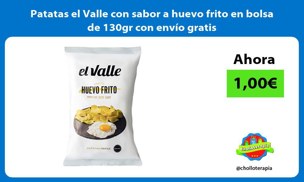 Patatas el Valle con sabor a huevo frito en bolsa de 130gr con envío gratis
