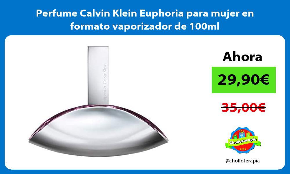 Perfume Calvin Klein Euphoria para mujer en formato vaporizador de 100ml