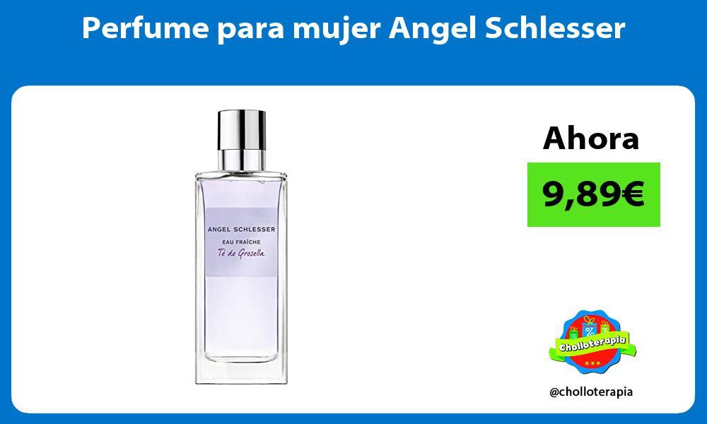 Perfume para mujer Angel Schlesser