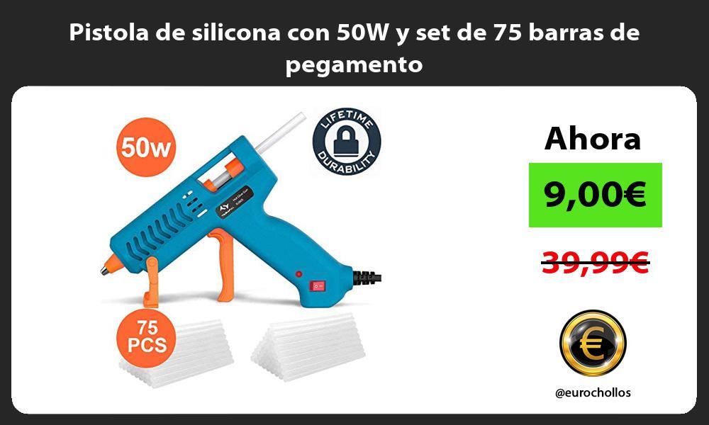 Pistola de silicona con 50W y set de 75 barras de pegamento