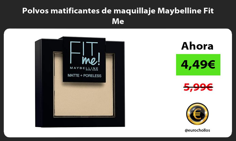 Polvos matificantes de maquillaje Maybelline Fit Me