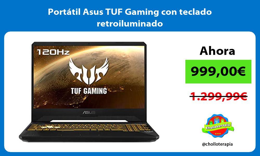 Portátil Asus TUF Gaming con teclado retroiluminado