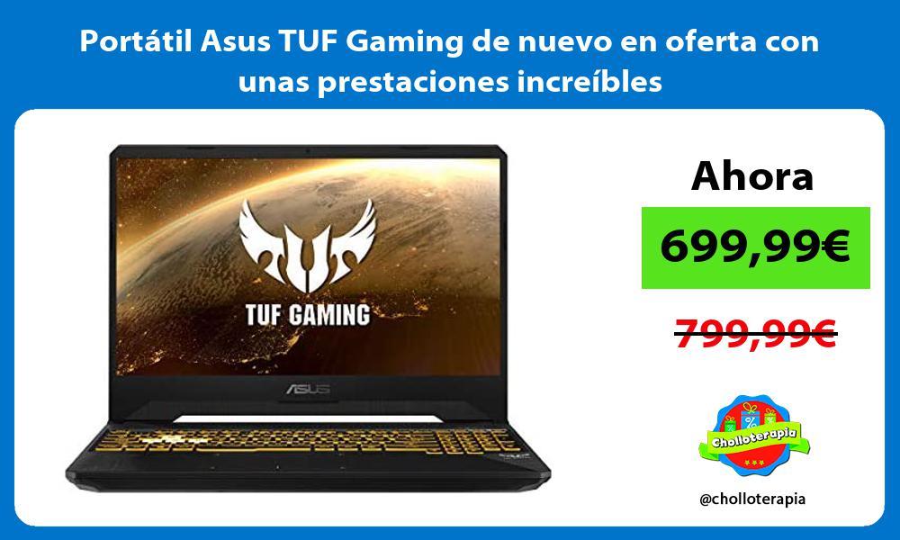 Portátil Asus TUF Gaming de nuevo en oferta con unas prestaciones increíbles