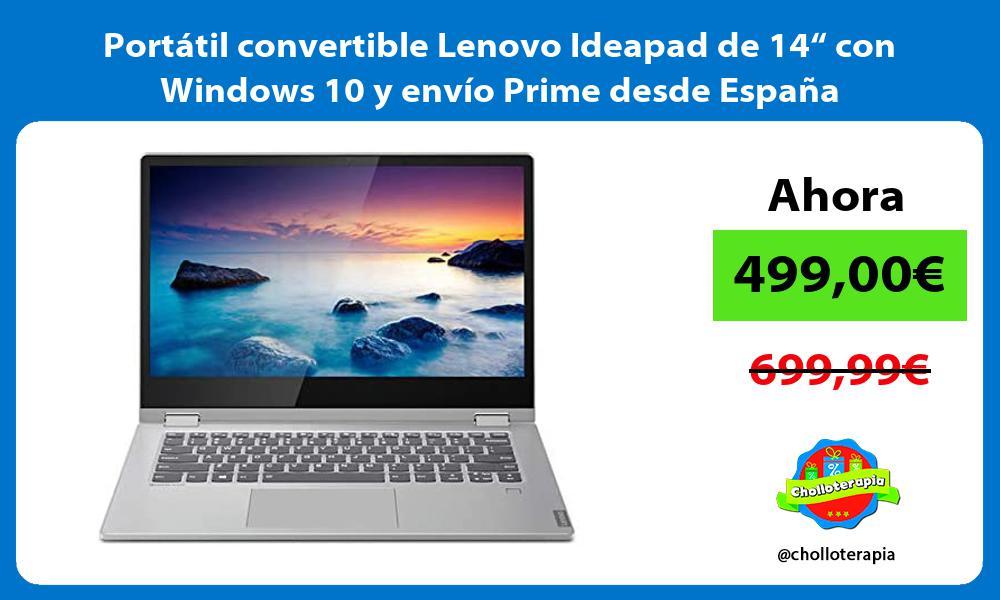 "Portátil convertible Lenovo Ideapad de 14"" con Windows 10 y envío Prime desde España"