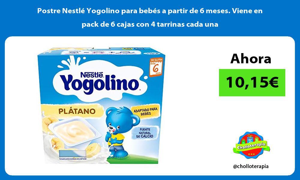 Postre Nestlé Yogolino para bebés a partir de 6 meses Viene en pack de 6 cajas con 4 tarrinas cada una