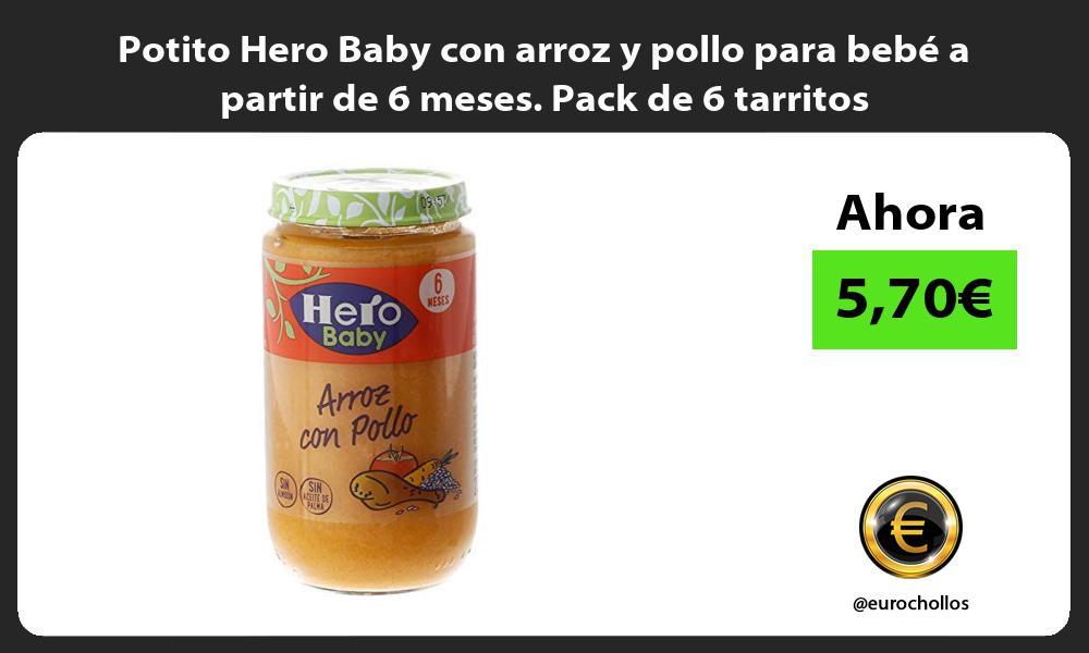 Potito Hero Baby con arroz y pollo para bebé a partir de 6 meses Pack de 6 tarritos