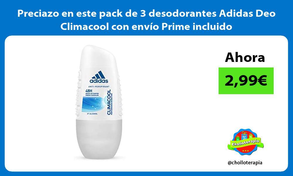 Preciazo en este pack de 3 desodorantes Adidas Deo Climacool con envío Prime incluido