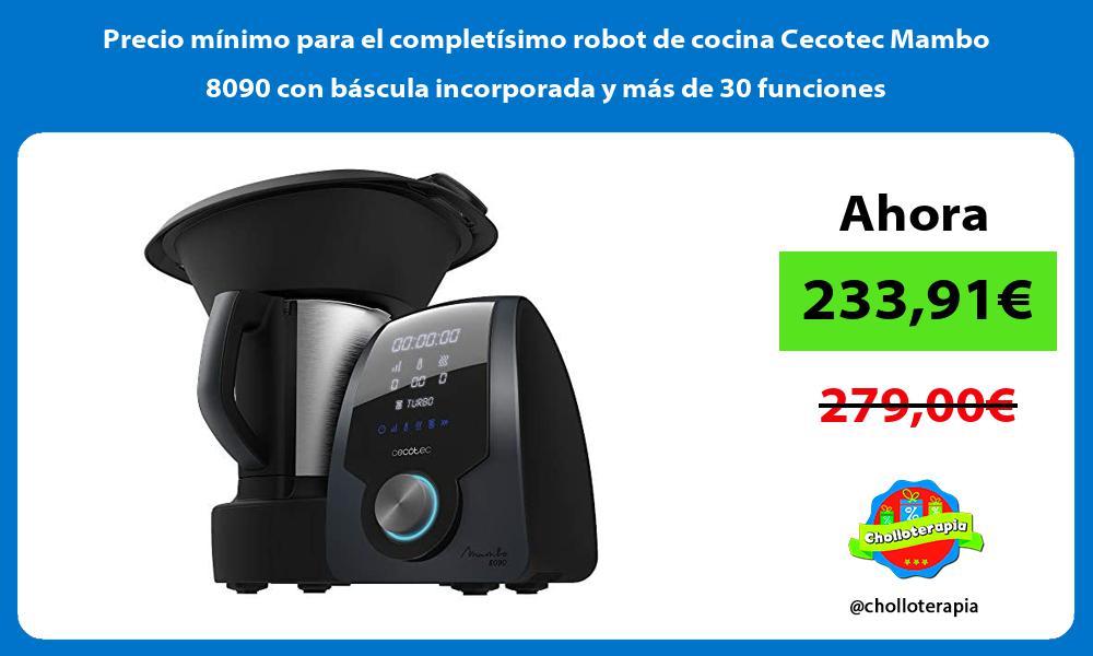Precio mínimo para el completísimo robot de cocina Cecotec Mambo 8090 con báscula incorporada y más de 30 funciones