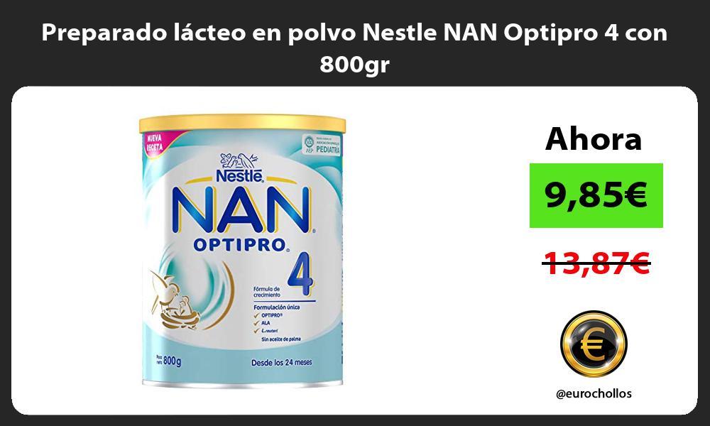 Preparado lácteo en polvo Nestle NAN Optipro 4 con 800gr