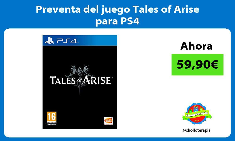 Preventa del juego Tales of Arise para PS4