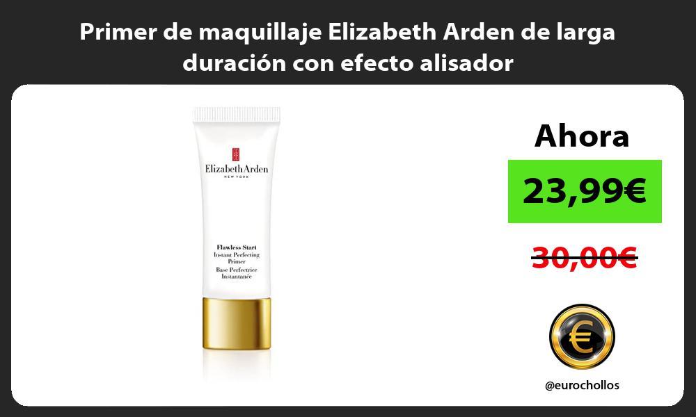 Primer de maquillaje Elizabeth Arden de larga duración con efecto alisador