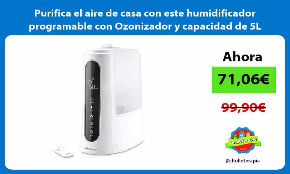 Purifica el aire de casa con este humidificador programable con Ozonizador y capacidad de 5L