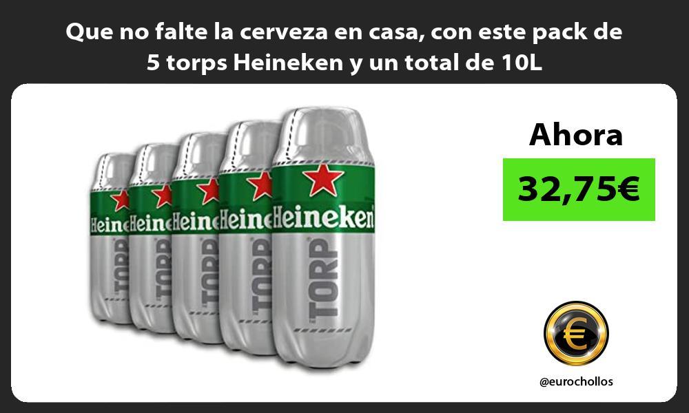 Que no falte la cerveza en casa con este pack de 5 torps Heineken y un total de 10L