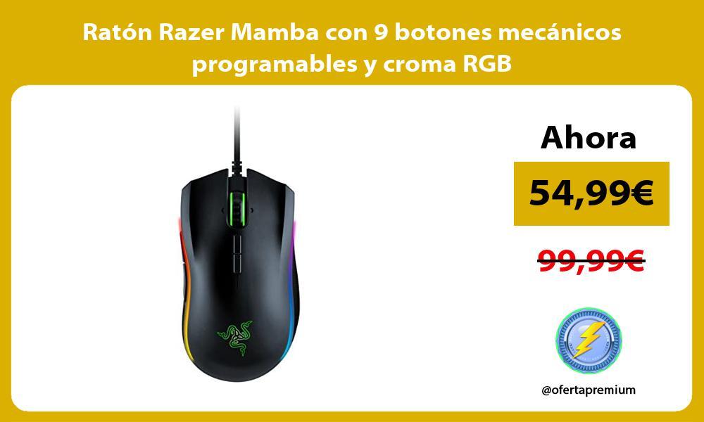 Ratón Razer Mamba con 9 botones mecánicos programables y croma RGB
