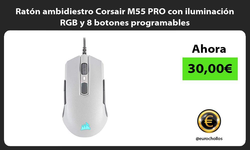Ratón ambidiestro Corsair M55 PRO con iluminación RGB y 8 botones programables