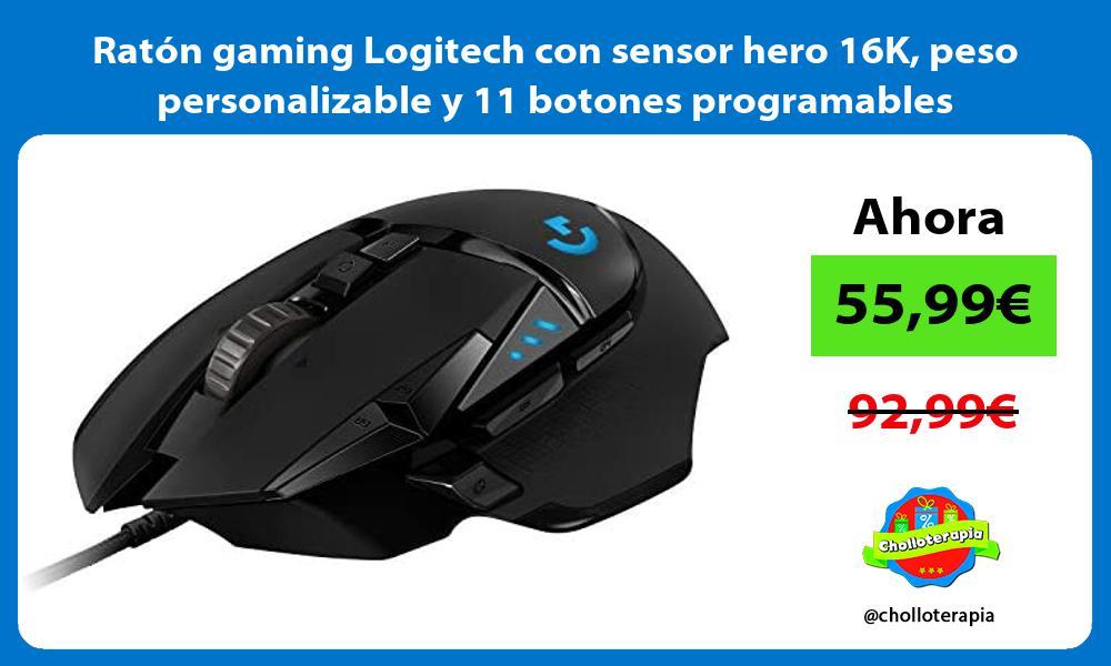 Ratón gaming Logitech con sensor hero 16K peso personalizable y 11 botones programables