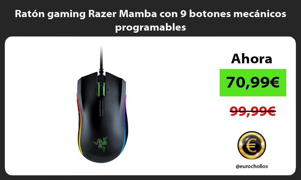 Ratón gaming Razer Mamba con 9 botones mecánicos programables