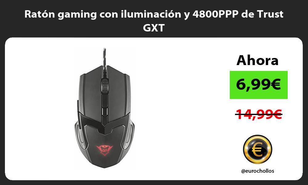 Ratón gaming con iluminación y 4800PPP de Trust GXT