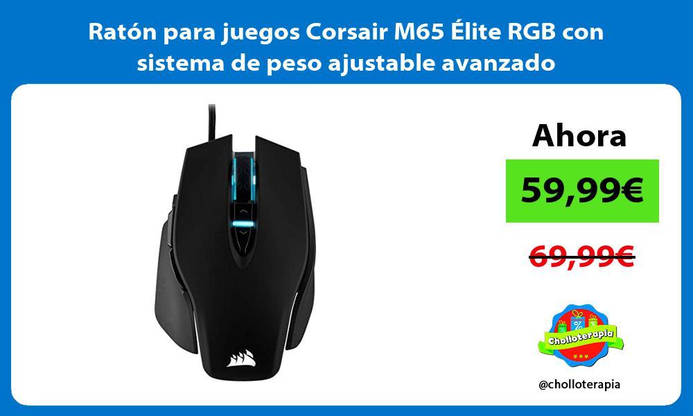 Ratón para juegos Corsair M65 Élite RGB con sistema de peso ajustable avanzado