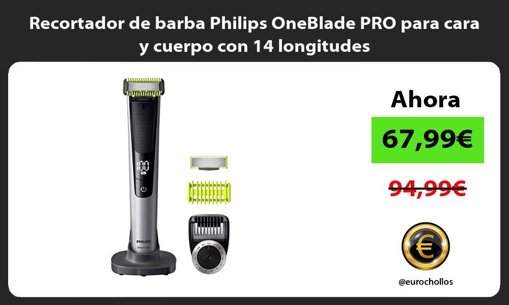 Recortador de barba Philips OneBlade PRO para cara y cuerpo con 14 longitudes
