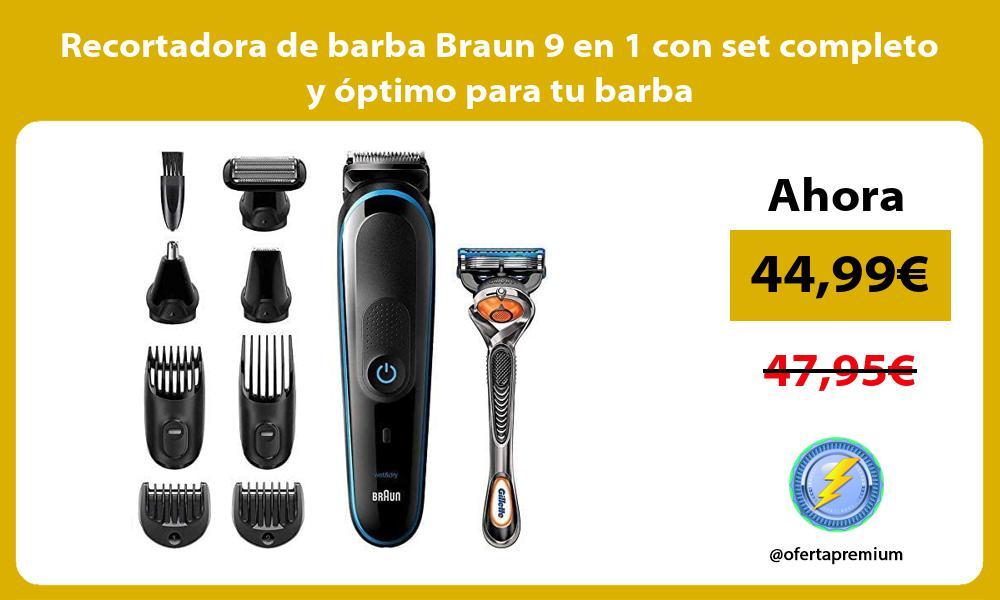 Recortadora de barba Braun 9 en 1 con set completo y óptimo para tu barba
