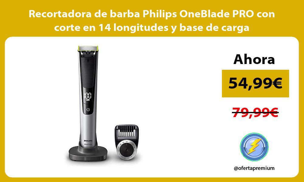 Recortadora de barba Philips OneBlade PRO con corte en 14 longitudes y base de carga