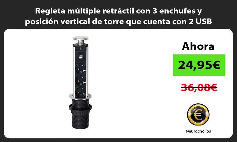 Regleta múltiple retráctil con 3 enchufes y posición vertical de torre que cuenta con 2 USB