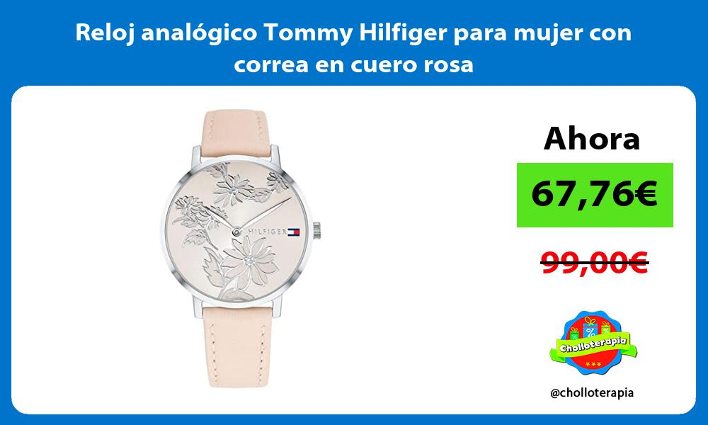 Reloj analógico Tommy Hilfiger para mujer con correa en cuero rosa