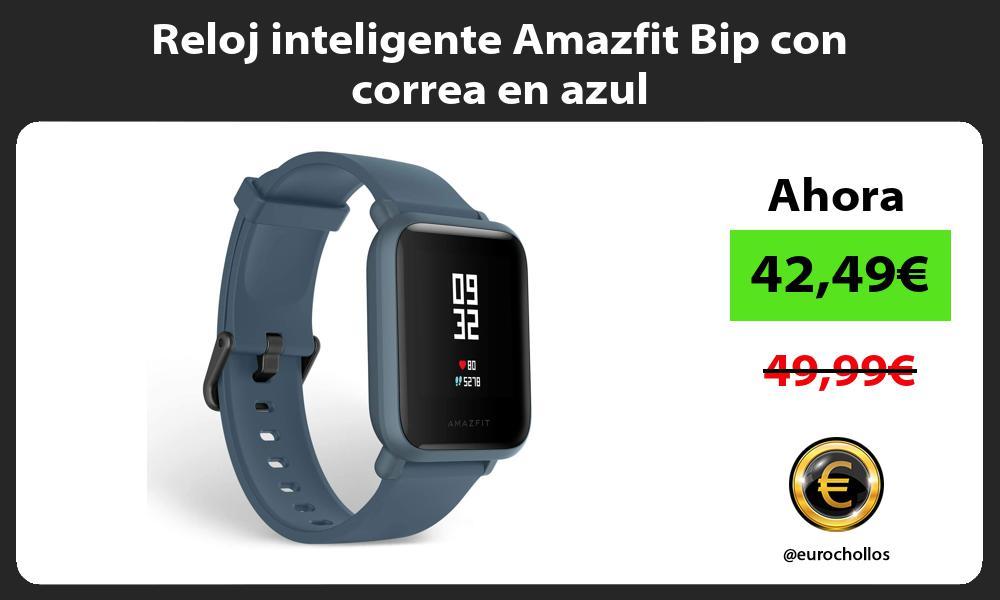 Reloj inteligente Amazfit Bip con correa en azul