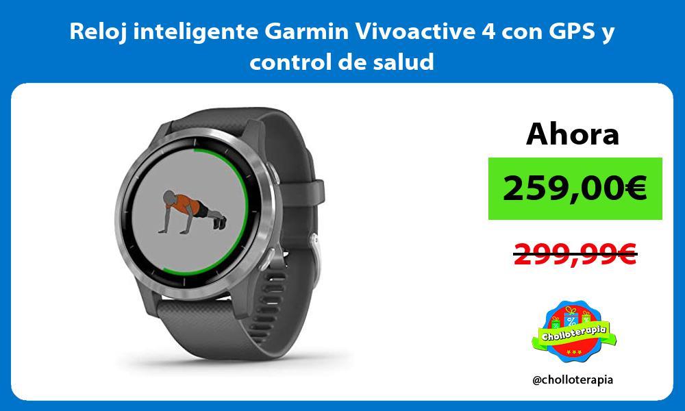 Reloj inteligente Garmin Vivoactive 4 con GPS y control de salud