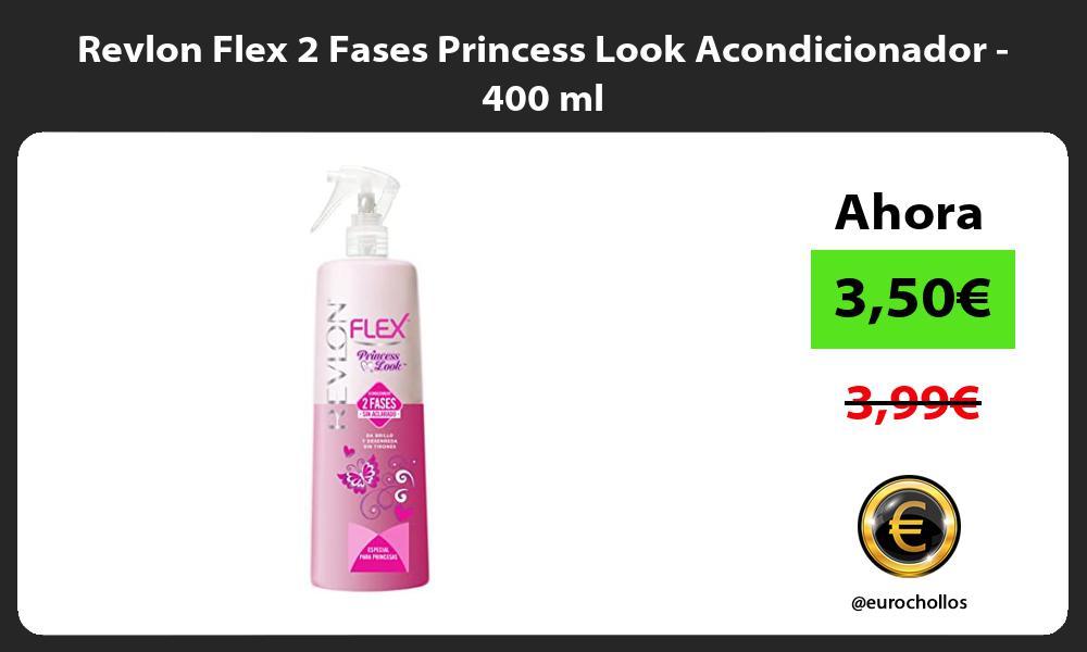 Revlon Flex 2 Fases Princess Look Acondicionador 400 ml