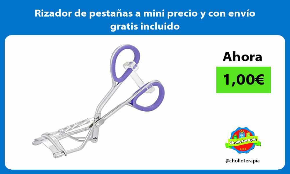 Rizador de pestañas a mini precio y con envío gratis incluido