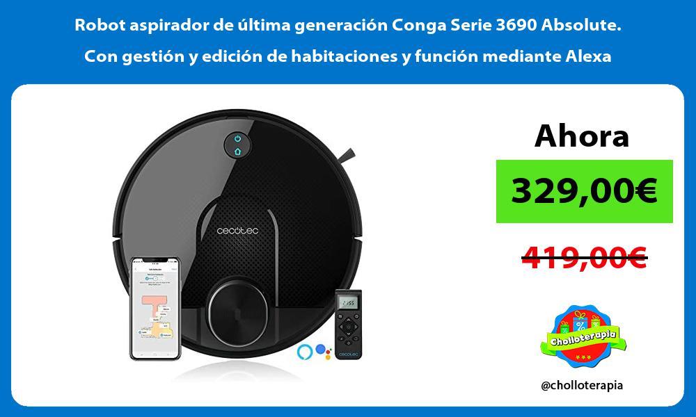 Robot aspirador de última generación Conga Serie 3690 Absolute Con gestión y edición de habitaciones y función mediante Alexa