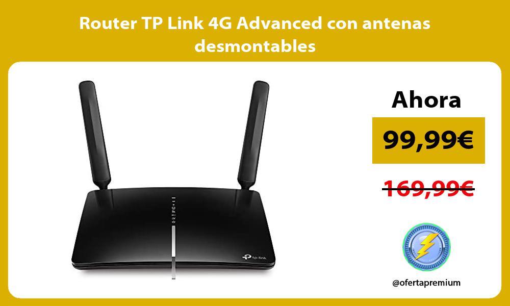Router TP Link 4G Advanced con antenas desmontables