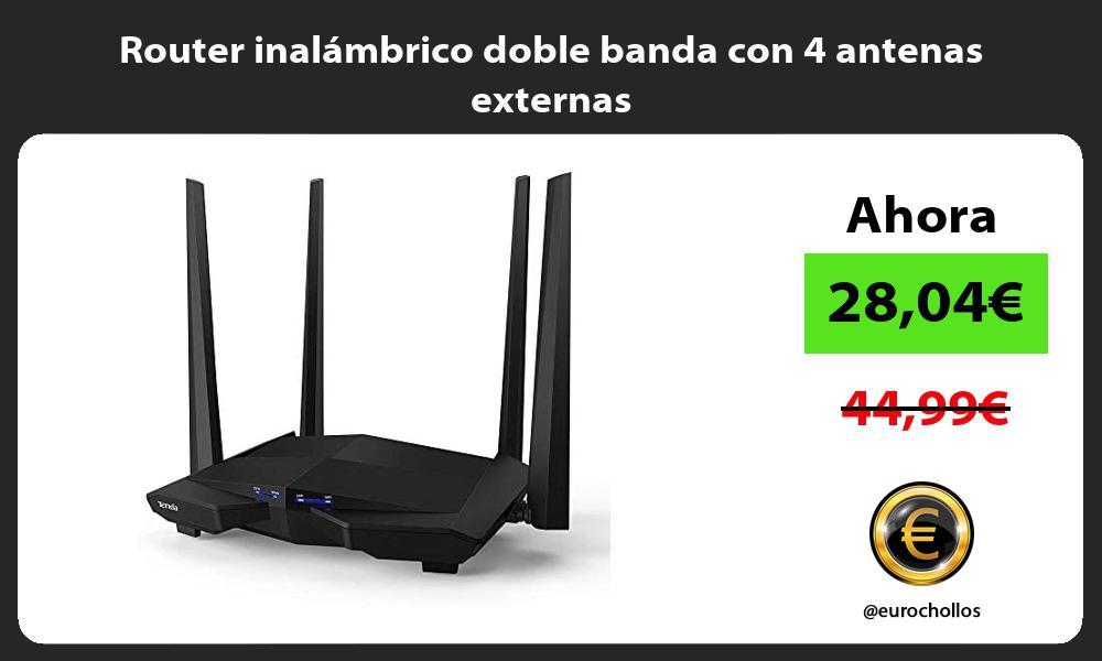 Router inalámbrico doble banda con 4 antenas externas