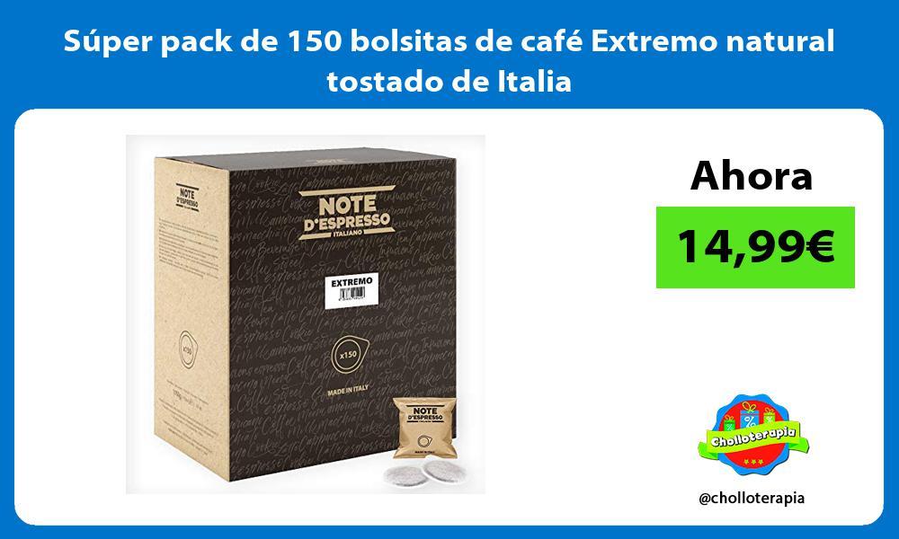 Súper pack de 150 bolsitas de café Extremo natural tostado de Italia