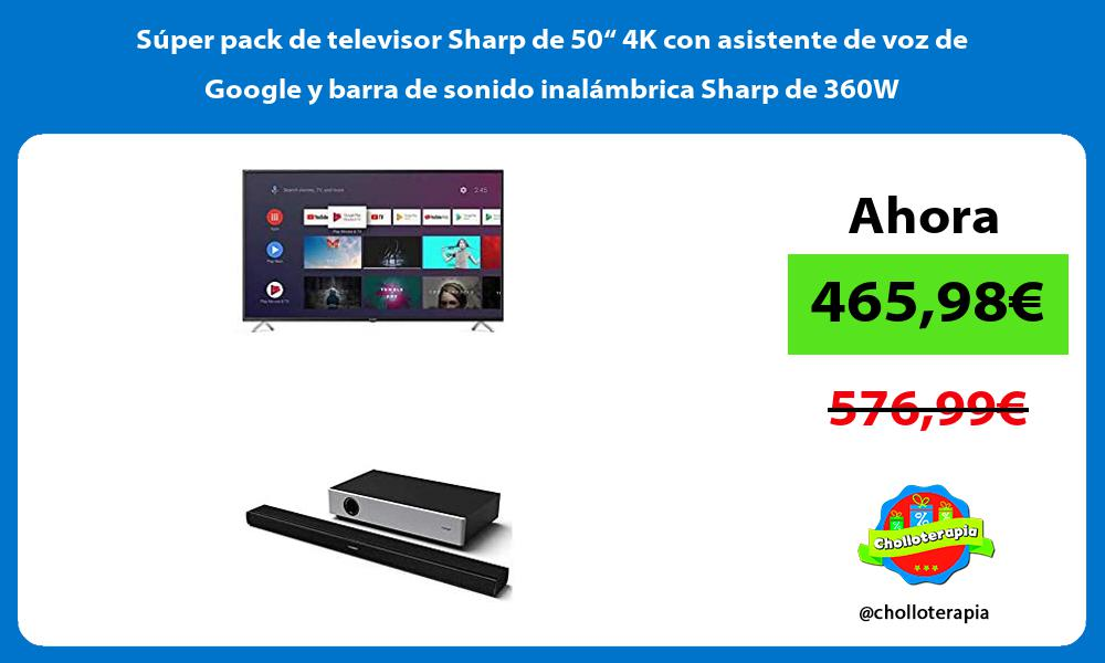 """Súper pack de televisor Sharp de 50"""" 4K con asistente de voz de Google y barra de sonido inalámbrica Sharp de 360W"""