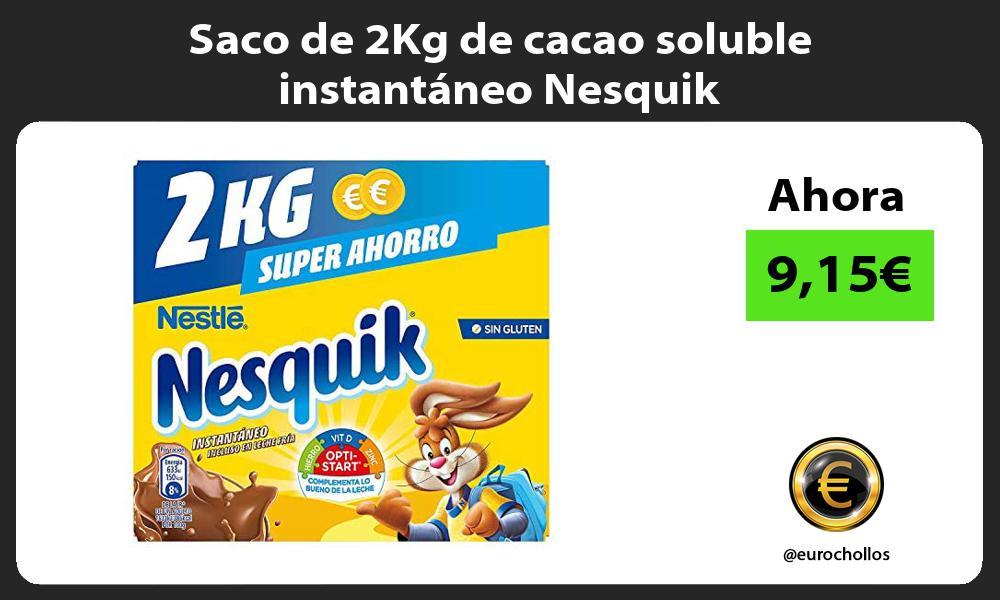 Saco de 2Kg de cacao soluble instantáneo Nesquik