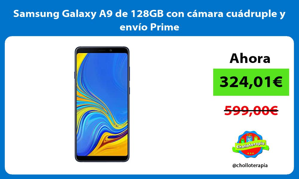 Samsung Galaxy A9 de 128GB con cámara cuádruple y envío Prime