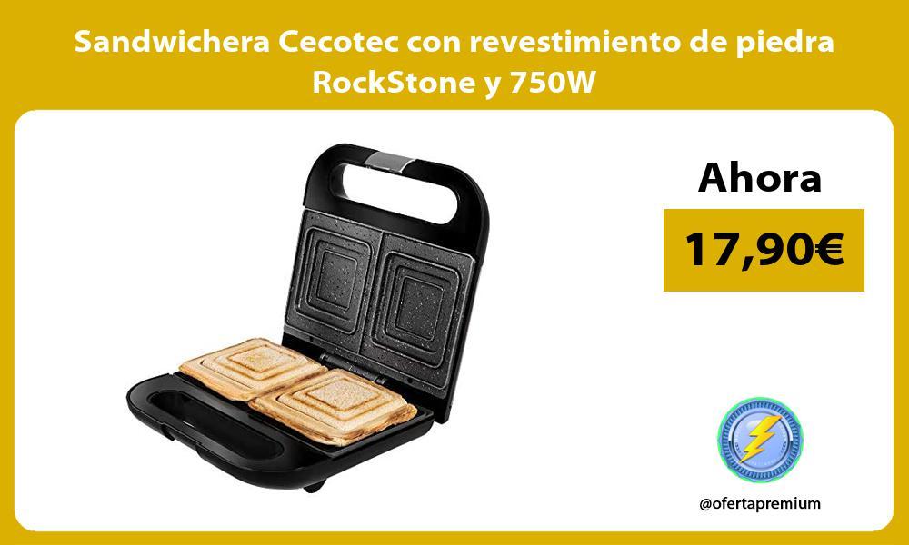 Sandwichera Cecotec con revestimiento de piedra RockStone y 750W