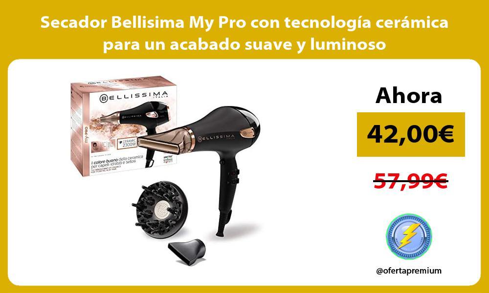 Secador Bellisima My Pro con tecnología cerámica para un acabado suave y luminoso