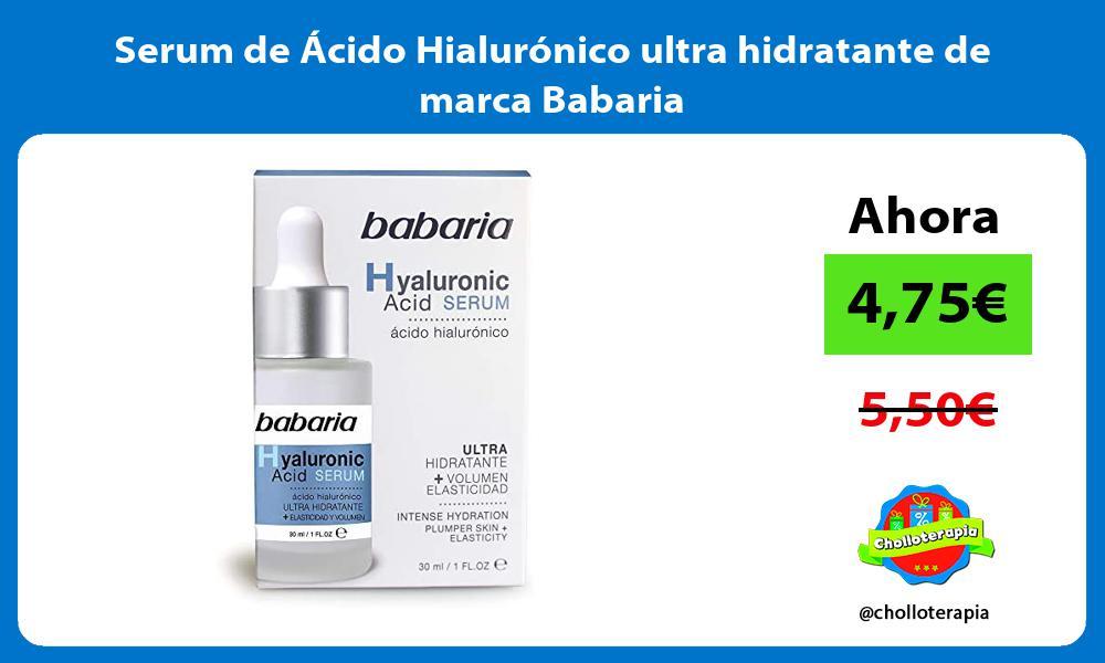 Serum de Ácido Hialurónico ultra hidratante de marca Babaria
