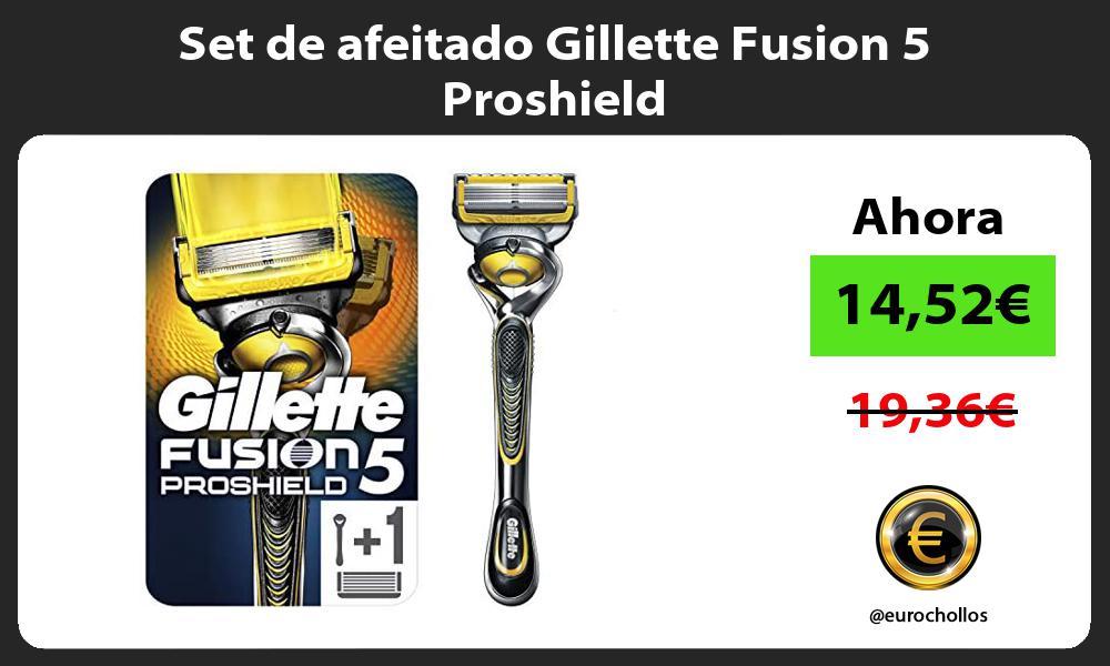 Set de afeitado Gillette Fusion 5 Proshield