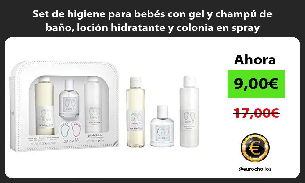Set de higiene para bebés con gel y champú de baño loción hidratante y colonia en spray