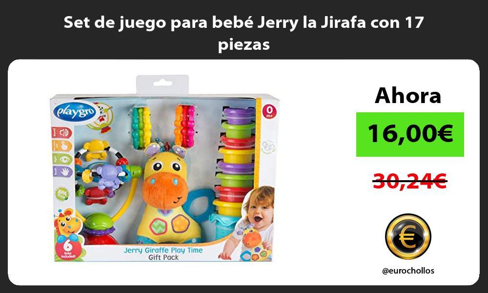 Set de juego para bebé Jerry la Jirafa con 17 piezas