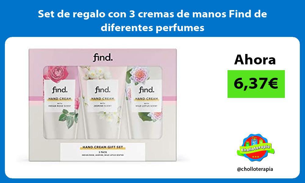 Set de regalo con 3 cremas de manos Find de diferentes perfumes
