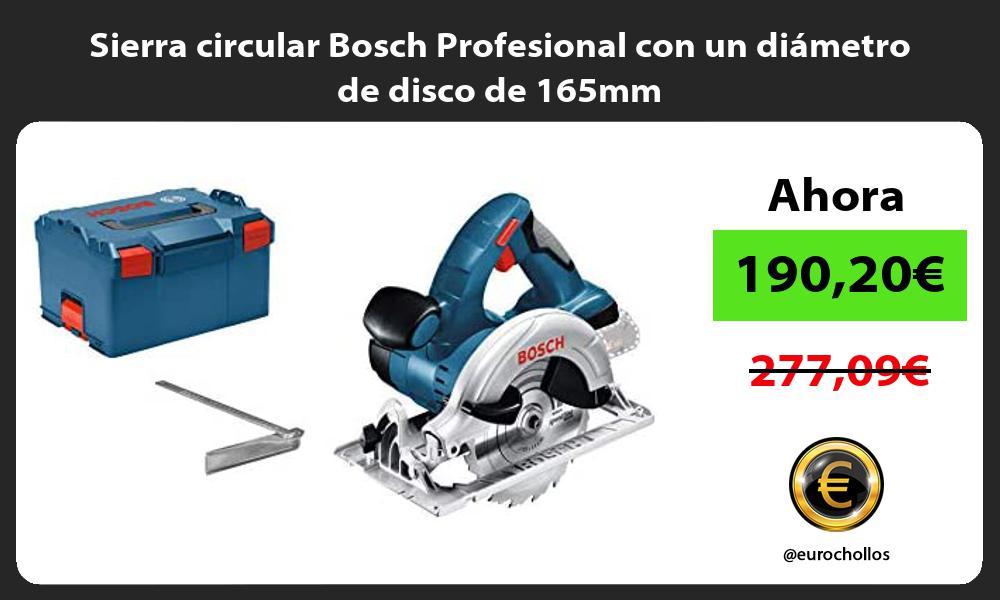 Sierra circular Bosch Profesional con un diámetro de disco de 165mm
