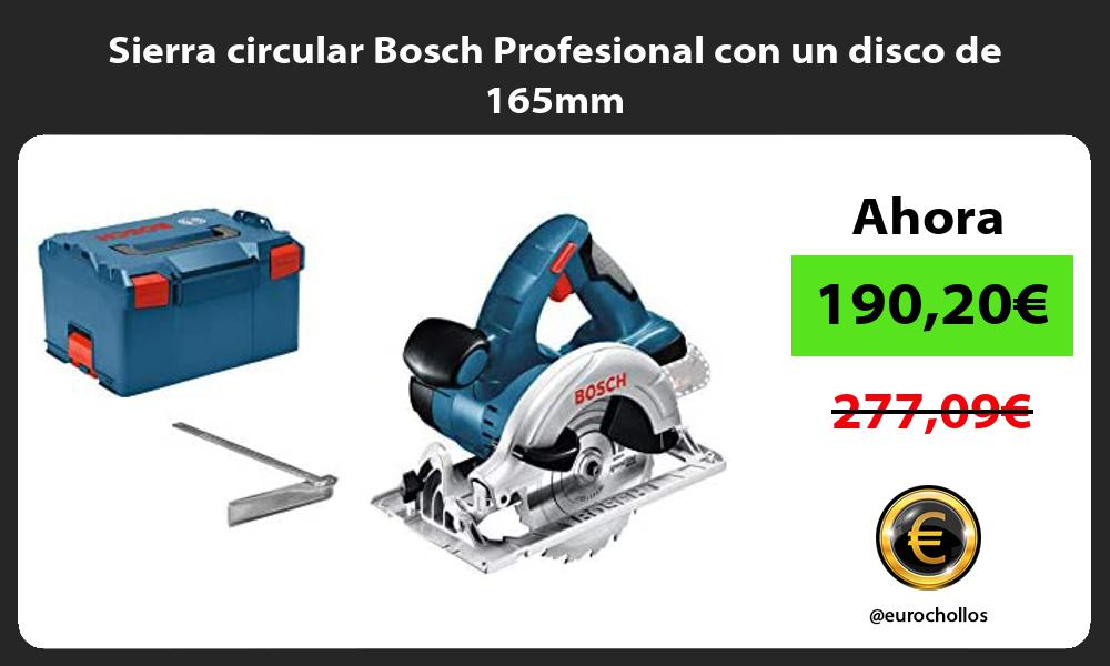 Sierra circular Bosch Profesional con un disco de 165mm