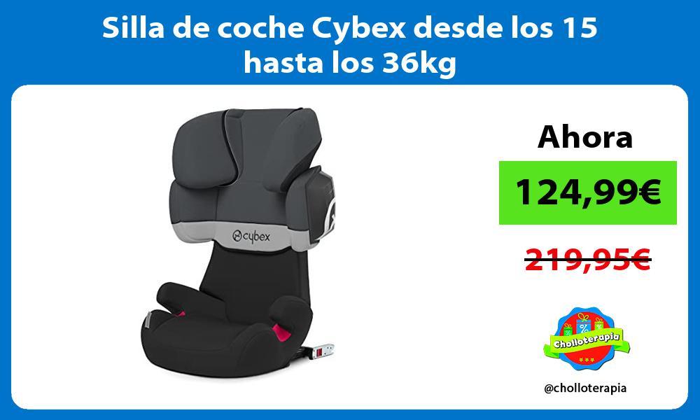 Silla de coche Cybex desde los 15 hasta los 36kg